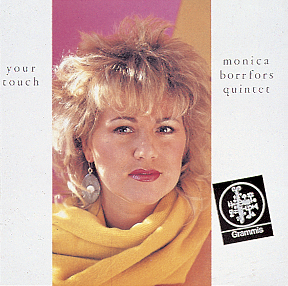 "Monica Borrfors Quintet ""Your Touch"""