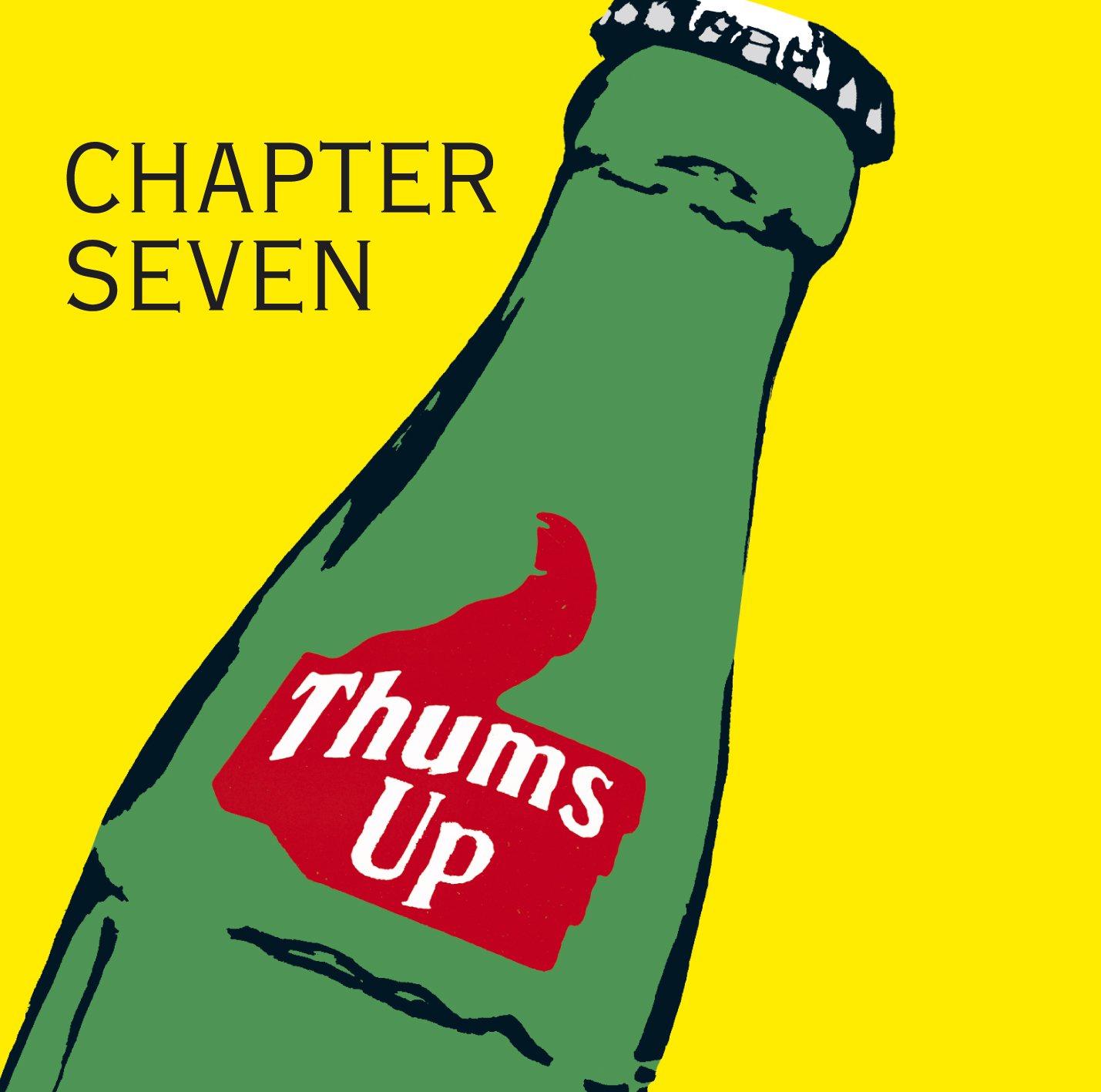 "Chapter Seven ""Thumbs Up"""