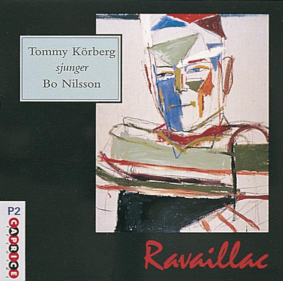 Tommy Körberg/ Ravaillac