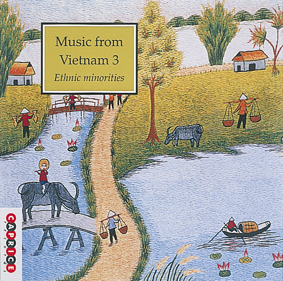 Music from Vietnam 3:Ethnic minorities