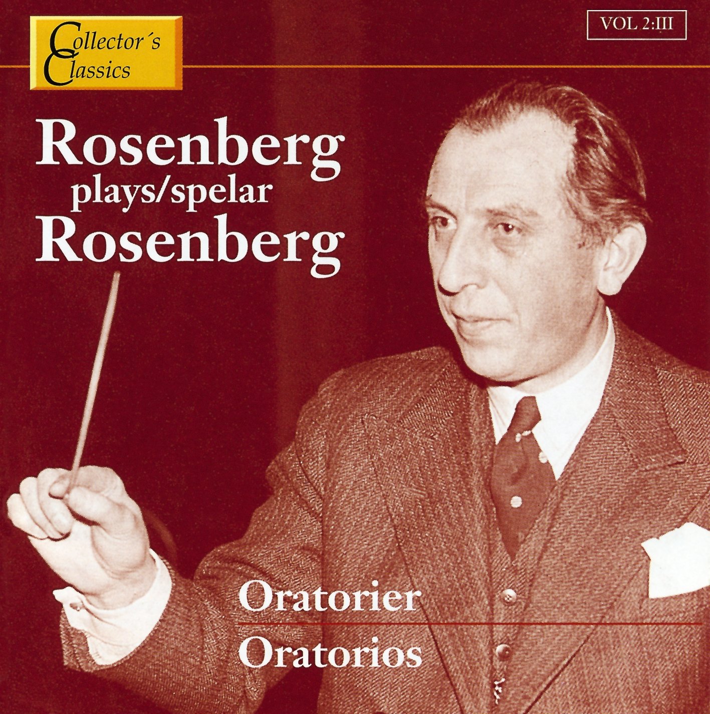 Rosenberg Vol 2:II The Oratorios CC