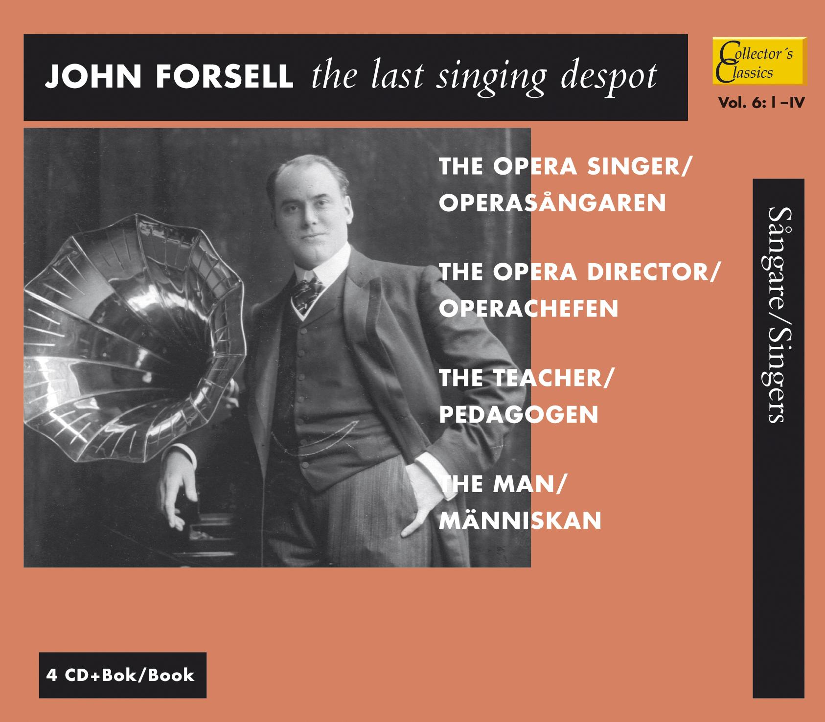 John Forsell, den siste sångarfursten vol. 6