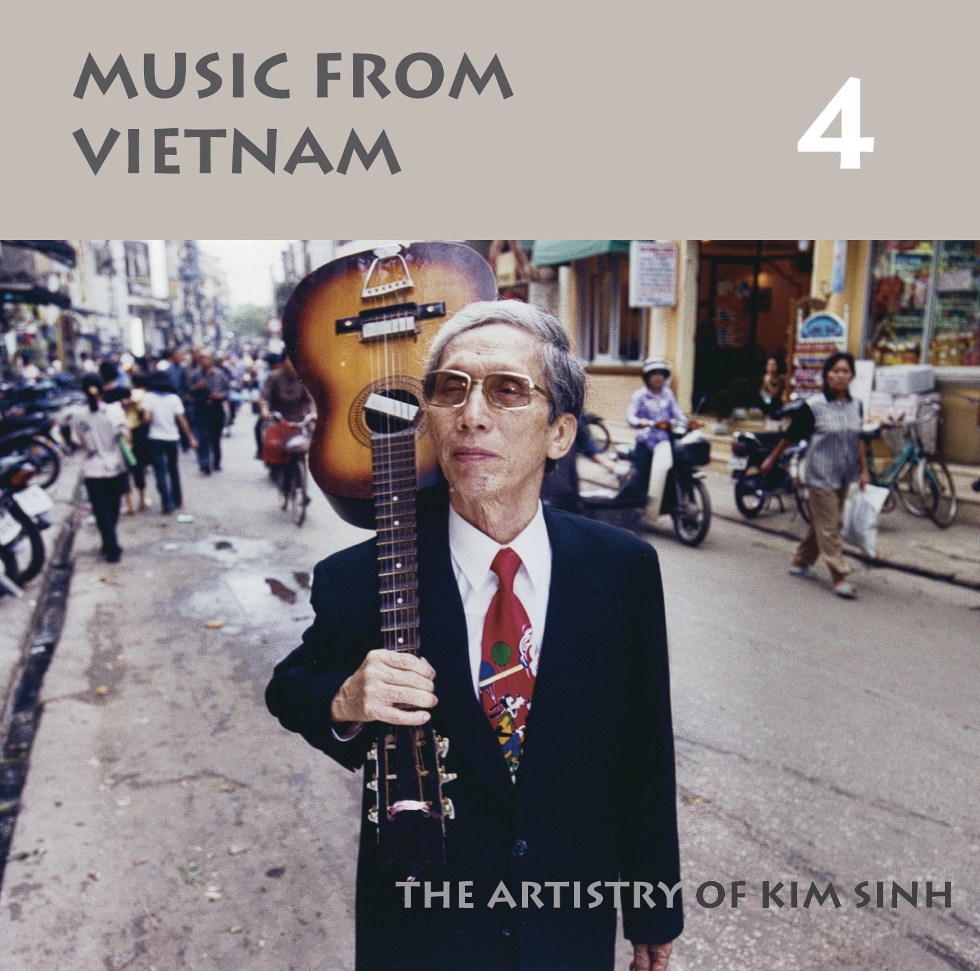 Music from Vietnam 4: The Artistry of Kim Sinh