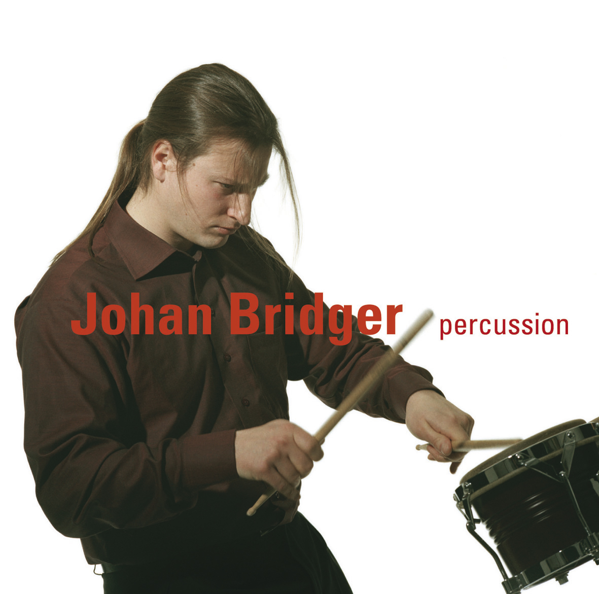 Johan Bridger, slagverk