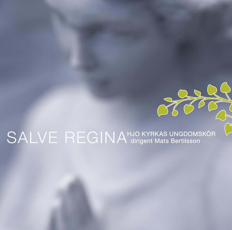 Hjo Kyrkans Ungdomskör: Salve Regina