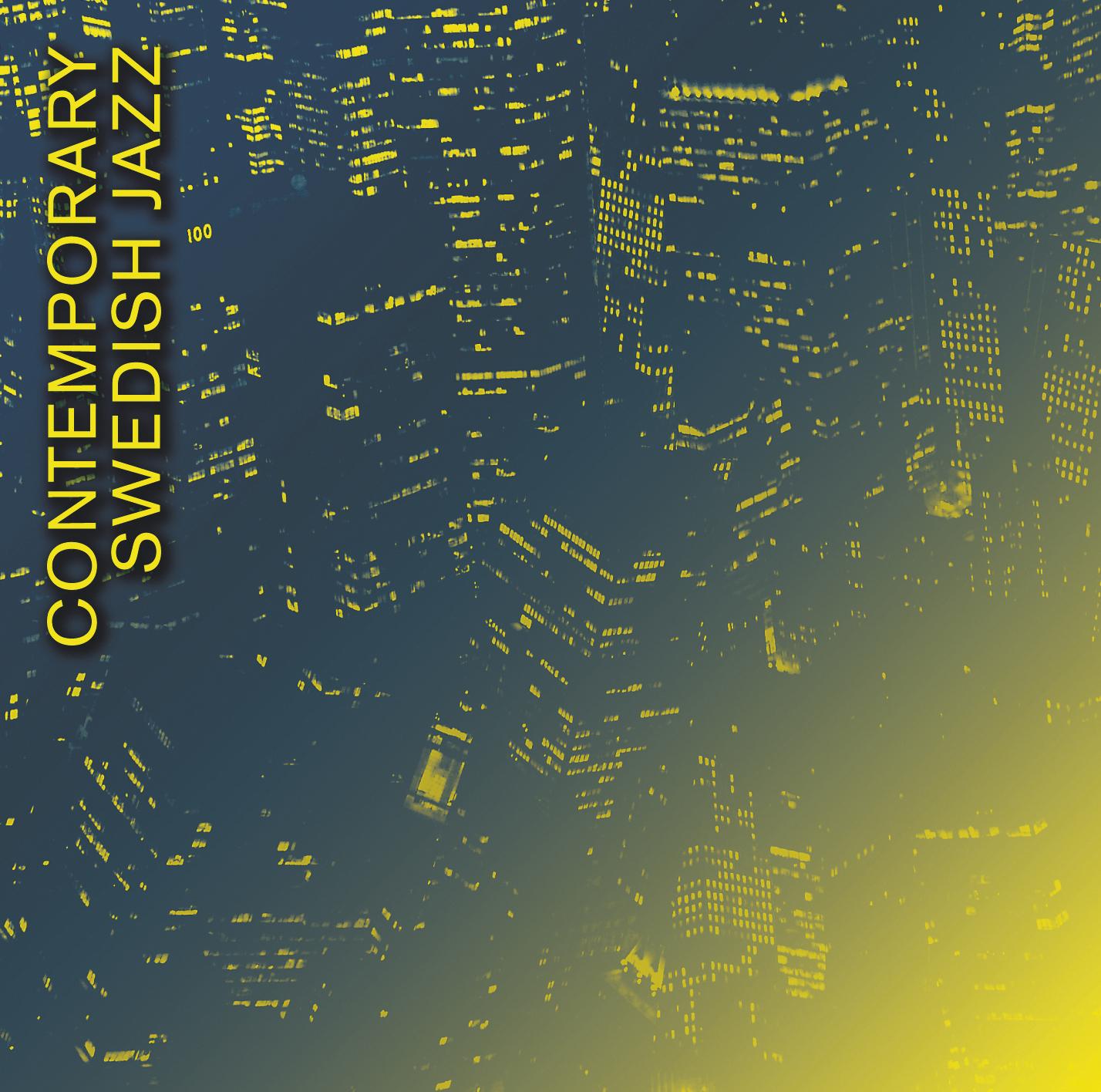 Contemporary Swedish Jazz