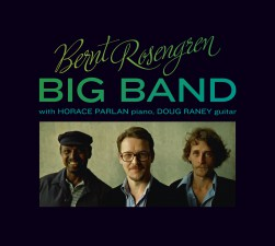 Bernt Rosengren Big Band feat Horace Parlan piano, Doug Raney guitar